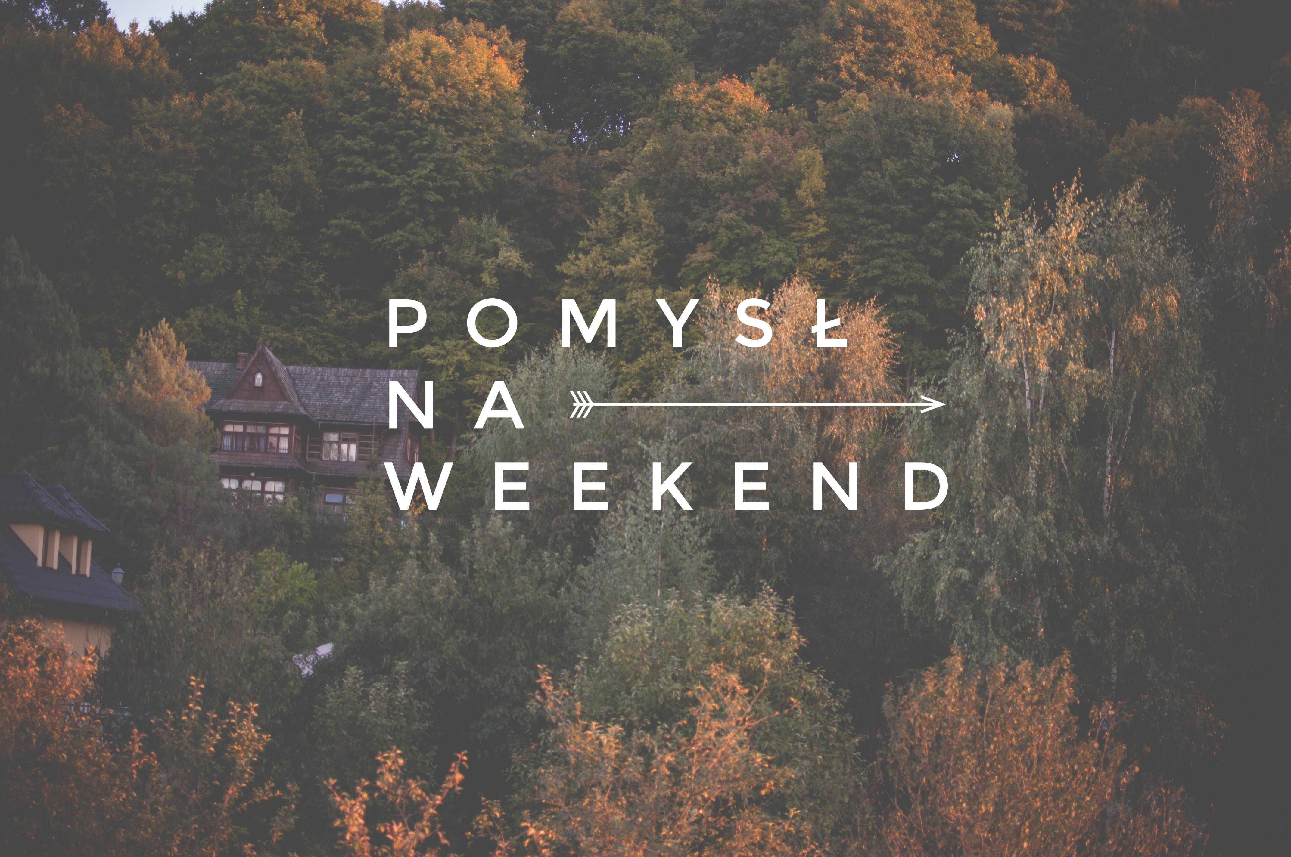 Pomysł Na Weekend We Dwoje W Kazimierzu Dolnym Traveliciouspl